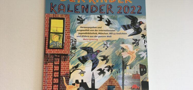 """""""…um ein Sommerkleid draus zu machen"""" – mit dem Kinder Kalender 2022 die Lust am Entdecken und Gestalten wecken"""